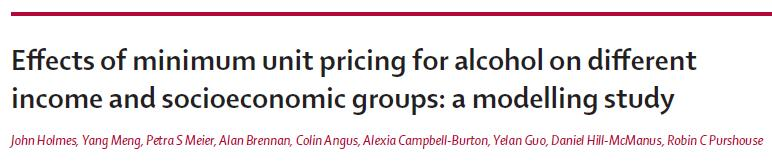 This paper in the Lancet strongly suggests health benefits will arise from minimum pricing of alcohol, especially for low income hazardous drinkers.