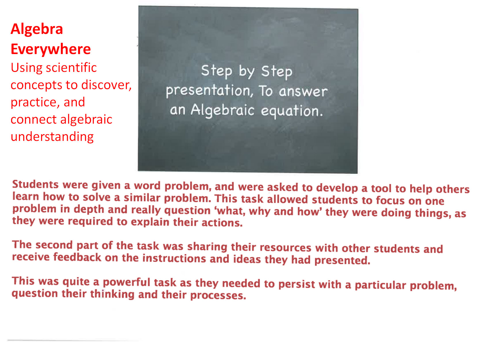 procedure to answer an algebraic equation teaching algebra below are seven images that show how i developed a lesson where my students had to explain how they solved an equation to someone else